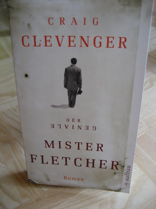 Craig Clevenger: Der geniale Mr. Fletcher