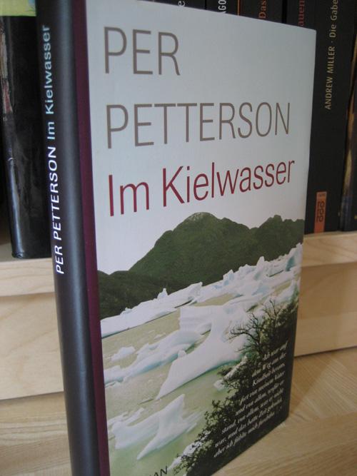 Per Petterson: Im Kielwasser