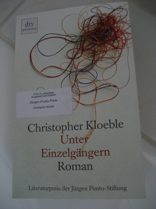 Christopher Kloeble: Unter Einzelgängern