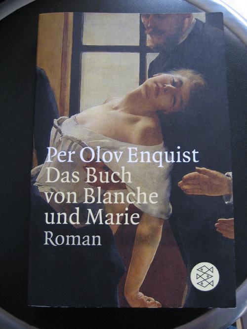 Per Olov Enquist: Das Buch von Blanche und Marie
