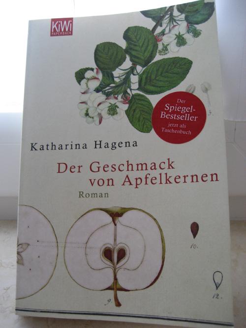 Katharina Hagena: Der Geschmack von Apfelkernen