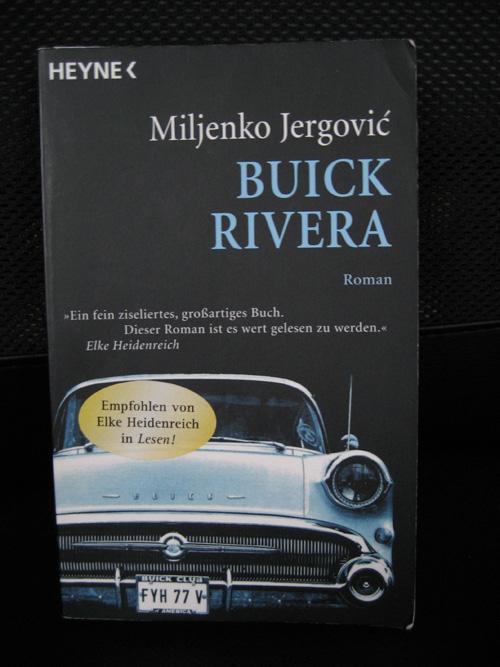 Miljenko Jergovic: Buick Rivera
