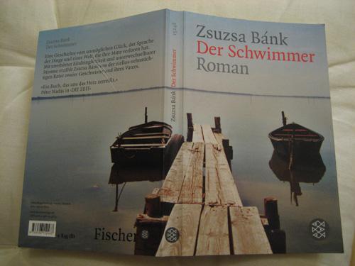 Zsuzsa Bánk: Der Schwimmer