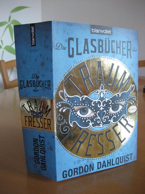 Gordon Dahlquist: Die Glasbücher der Traumfresser