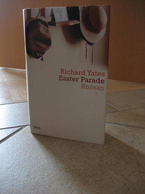 Richard Yates: Easter Parade