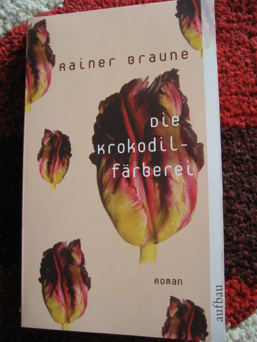 Rainer Braune: Die Krokodilfärberei