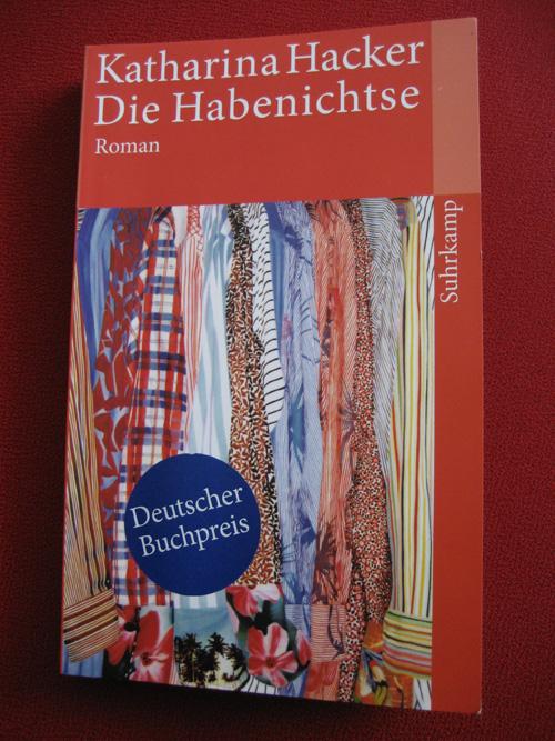 Katharina Hacker: Die Habenichtse