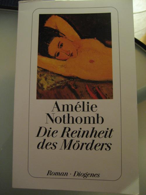 Amélie Nothomb: Die Reinheit des Mörders
