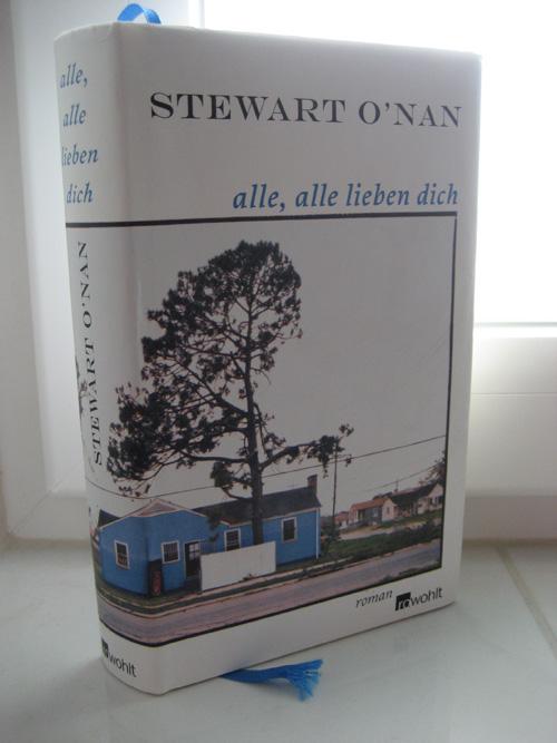 Stewart O'Nan: Alle, alle lieben dich