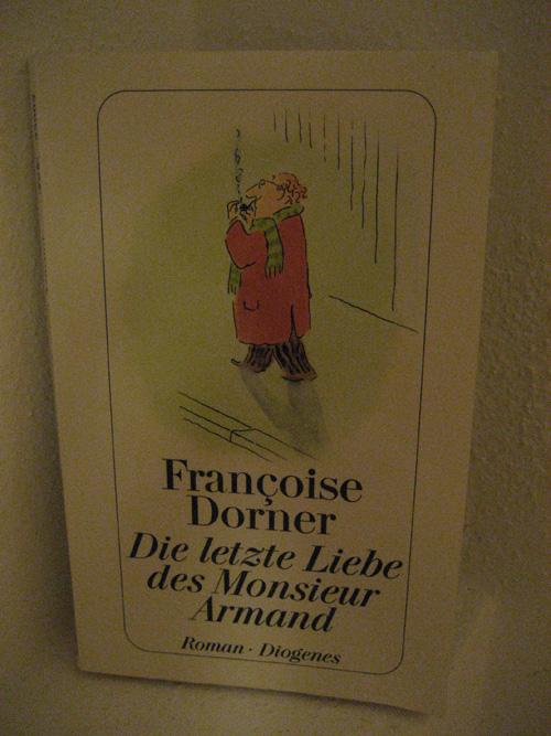Fancoise Dorner: Die letzte Liebe des Monsieur Armand