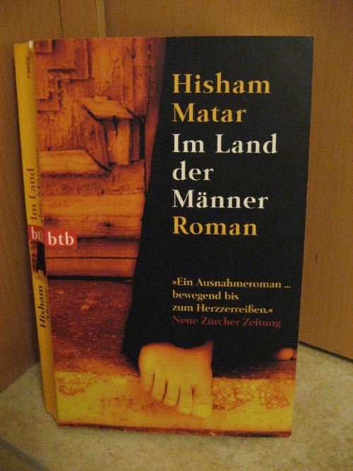 Hisham Matar: Im Land der Männer
