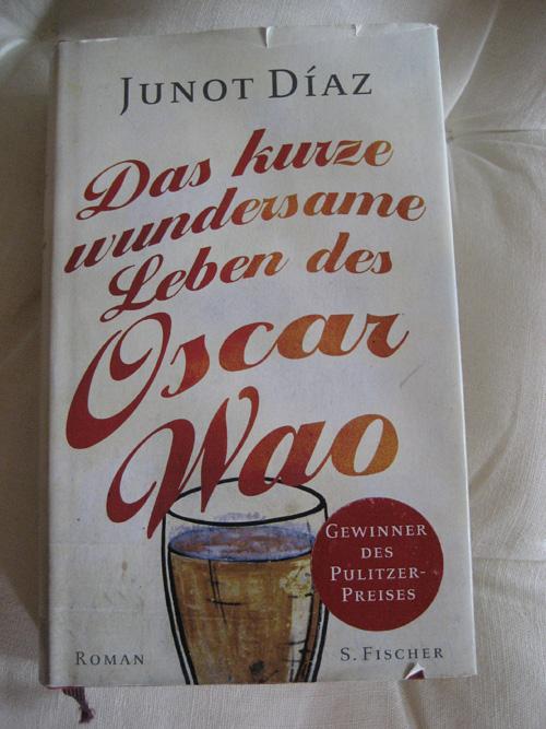 Junot Díaz: Das kurze wundersame Leben des Oscar Wao
