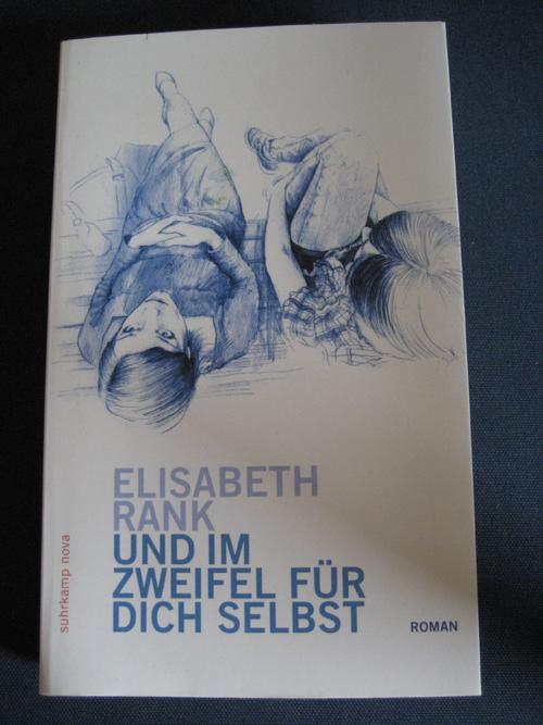 Elisabeth Rank: Und im Zweifel für dich selbst
