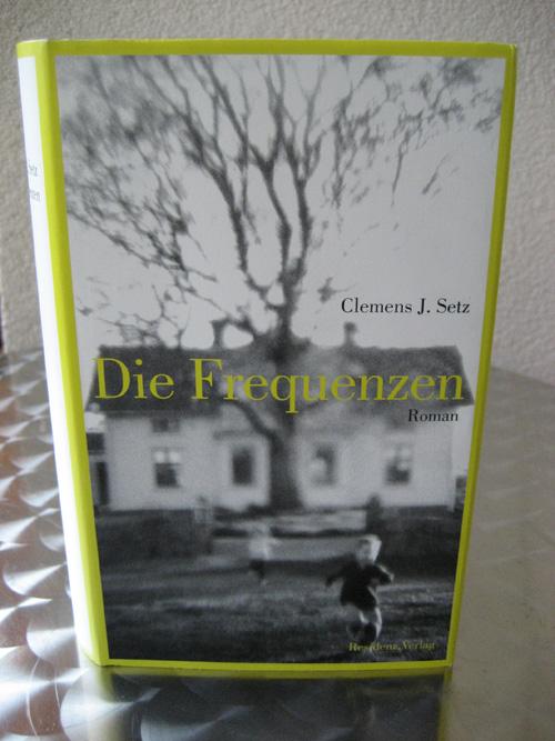 Clemens J. Setz: Die Frequenzen