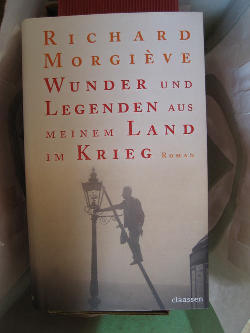 Richard Morgiève: Wunder und Legenden aus meinem Land im Krieg