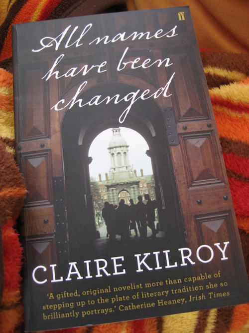 Claire Kilroy: All names have been changed