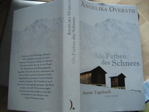 Angelika Overath: Alle Farben des Schnees